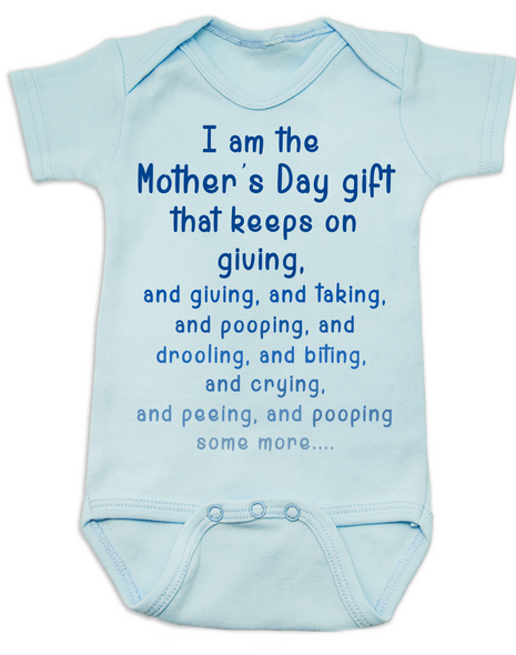 Mother's Day Gift That Keeps On Giving Baby Bodysuit, Mother's day gift from baby, unique Mother's Day gifts, Funny baby onsie for mother's day, blue