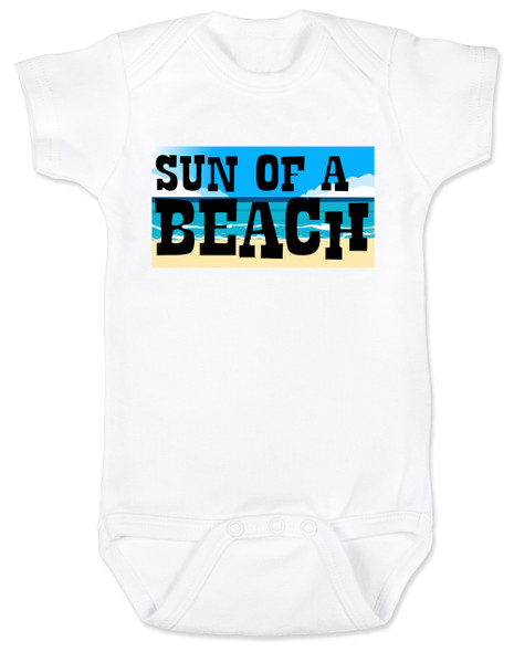 Sun of a beach, son of a beach, SOB baby bodysuit, beach baby, ocean lover parents, ocean baby bodysuit, summertime baby gift, fun in the sun baby, sunny beach baby, light