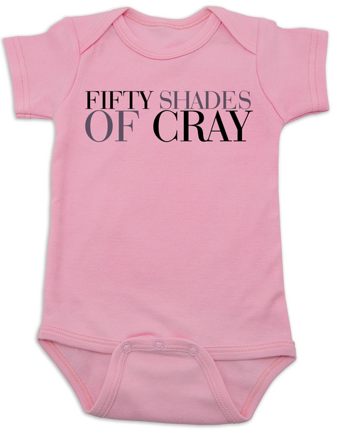 Fifty Shades of Cray baby Bodysuit, 50 shades of grey, Fifty Shades of grey baby onsie, cray cray baby, crazy baby, mommy read fifty shades book, bookish Bodysuit, pink