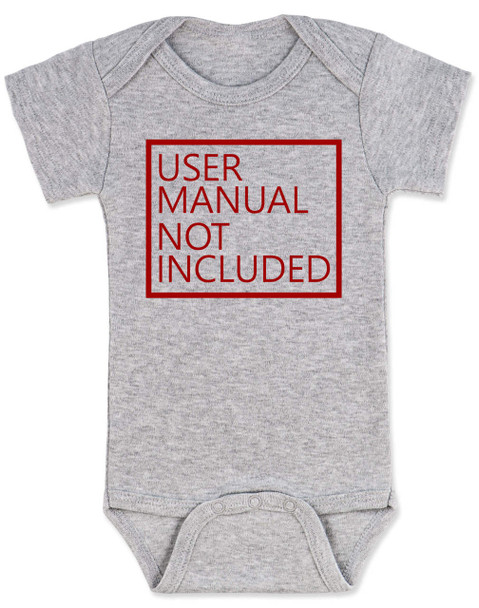 User Manual Not Included Baby Bodysuit, clueless parents, no instructions included, grey