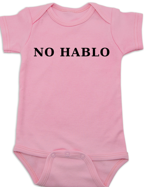 No Hablo baby Bodysuit, no speak, I don't speak, funny spanish onsie, pink