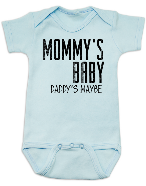 Mommy's Baby, Daddy's maybe, Redneck Baby Bodysuit, Funny Baby Shower, Baby Shower Gag Gift, who's my daddy?, funny single mommy baby onsie, offensive baby clothes, blue