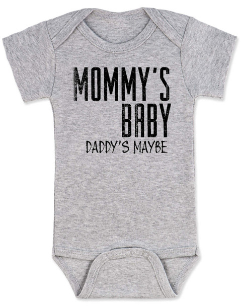 Mommy's Baby, Daddy's maybe, Redneck Baby Bodysuit, Funny Baby Shower, Baby Shower Gag Gift, who's my daddy?, funny single mommy baby onsie, offensive baby clothes, grey