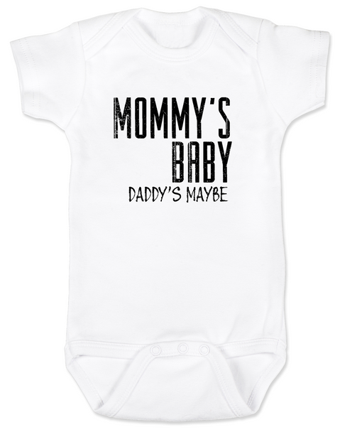 Mommy's Baby, Daddy's maybe, Redneck Baby Bodysuit, Funny Baby Shower, Baby Shower Gag Gift, who's my daddy?, funny single mommy baby onsie, offensive baby clothes