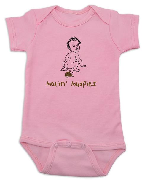 Makin Mudpies baby Bodysuit, playing in the mud, poop baby onsie, pink
