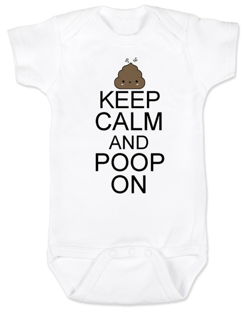 Keep Calm baby Bodysuit, Keep Calm and Poop On baby onsie, funny poop Bodysuit, baby keep calm