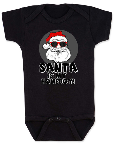 Santa is my homeboy baby Bodysuit, Santa's Homeboy, Funny Christmas onsie, Cool Santa Claus,  funny baby christmas clothes, black