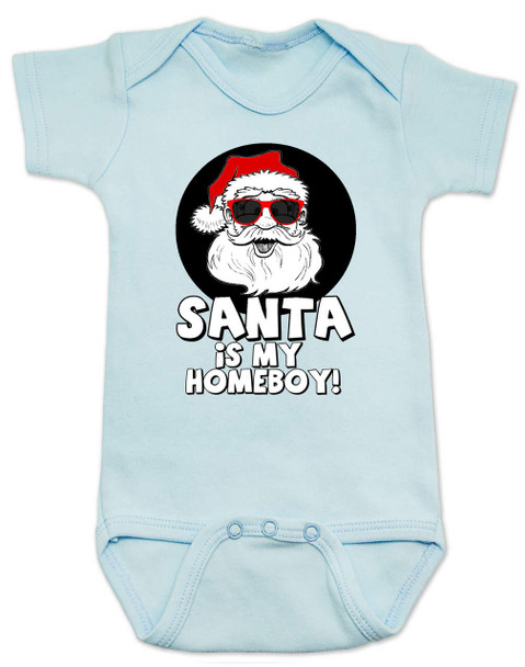 Santa is my homeboy baby Bodysuit, Santa's Homeboy, Funny Christmas onsie, Cool Santa Claus,  funny baby christmas clothes, blue