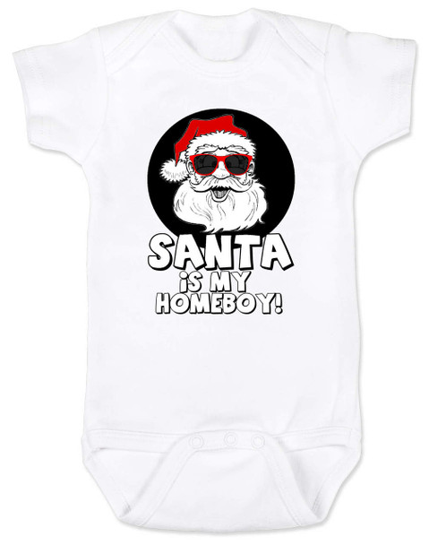 Santa is my homeboy baby Bodysuit, Santa's Homeboy, Funny Christmas onsie, Cool Santa Claus,  funny baby christmas clothes