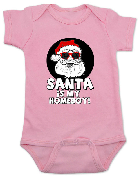 Santa is my homeboy baby Bodysuit, Santa's Homeboy, Funny Christmas onsie, Cool Santa Claus,  funny baby christmas clothes, pink