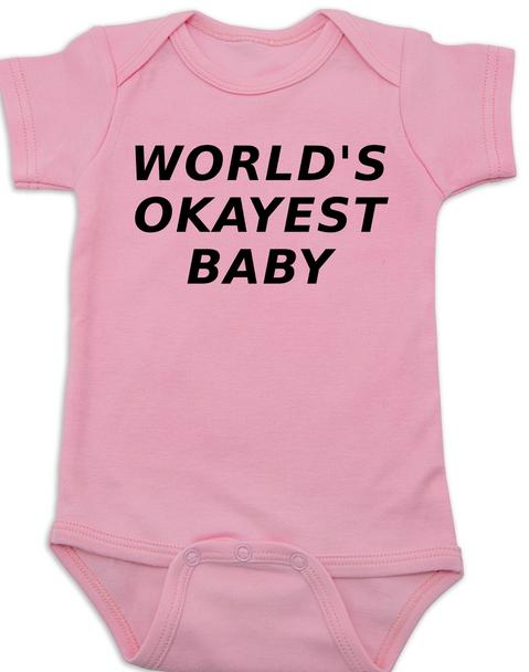 World's Okayest Baby Bodysuit, PinkWorlds best baby