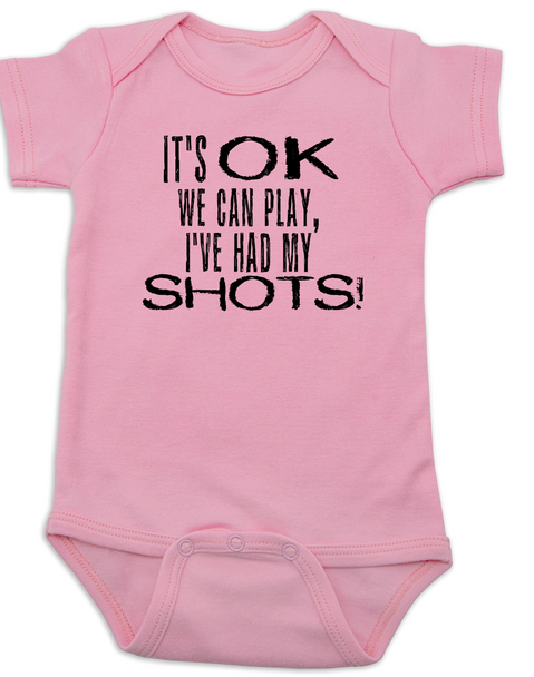 It's OK we can play I've had my shots baby Bodysuit, We can play, I've had my shots, funny vaccination infant bodysuit, anti-vaxxer, vaccinate your kids, funny Bodysuit about vaccinations, pink