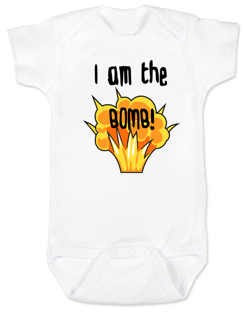 I am the bomb baby Bodysuit, I'm the bomb baby onsie, Bomb ass baby