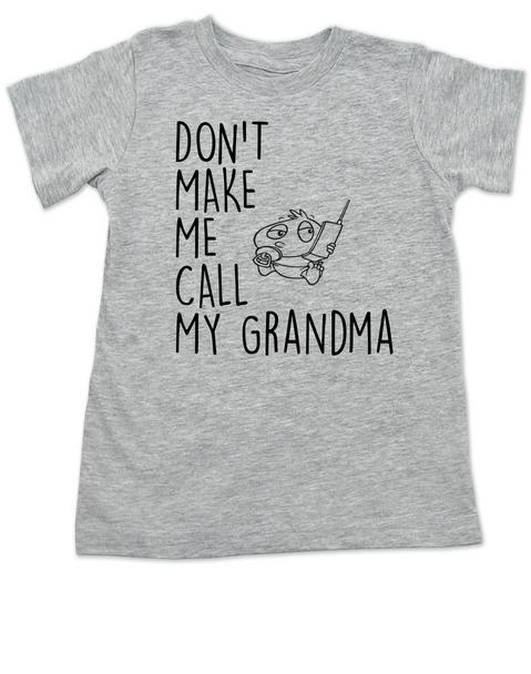 Don't make me call my Grandpa toddler shirt, Don't make me call my Grandma toddler shirt, kid or toddler gifts from grandparents, funny grandma toddler t-shirt, spoiled grand toddler shirt, personalized grandparent kid clothes, grey