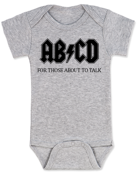 ABCD, For those about to talk, AC/DC baby Bodysuit, for those about to rock, classic rock baby onsie, band Bodysuit, grey