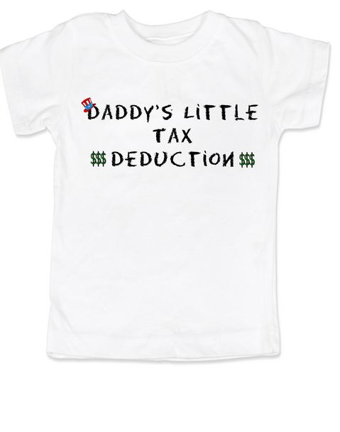 Daddy's Little Tax Deduction toddler shirt, Dads tax deduction, Uncle Sam, funny tax time toddler t-shirt, white