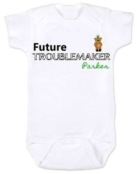 Future Troublemaker Baby Bodysuit, Personalized funny baby onsie, Strong Willed Child, Trouble Maker