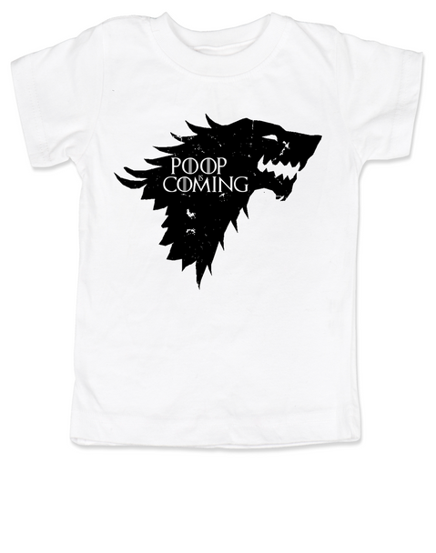 Poop is Coming toddler shirt, potty training is a game of thrones, house Stark toddler shirt, funny toilet training, poop is coming, little lannister, Game of Thrones toddler t-shirt, Poop Is Coming GoT, white