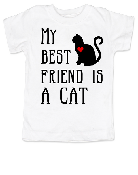 My Best Friend is a Cat toddler shirt, Kitty Cat Love toddler t-shirt, kids Best Friend, Fur baby best friend, Love my Cats toddler shirt, personalized cat lover toddler shirt, unique baby shower or birthday gift, personalized kid birthday gift, cute I love my cat kid clothes, badass cat toddler shirt, Rescue kitty toddler shirt