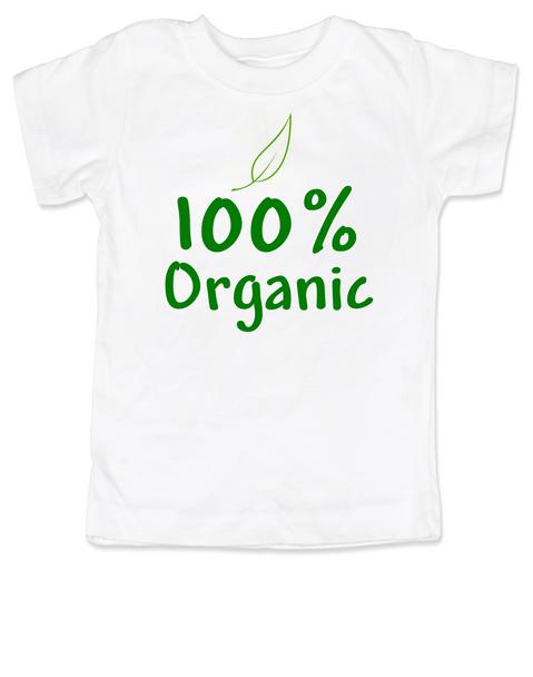100% organic toddler shirt, organic kid tee, hippie kid, naturally organic child, nature toddler t-shirt