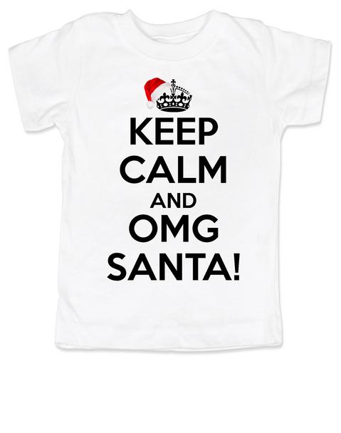 Keep Calm OMG Santa toddler shirt, Keep Calm toddler shirt, funny christmas toddler t-shirt, omg santa kid shirt