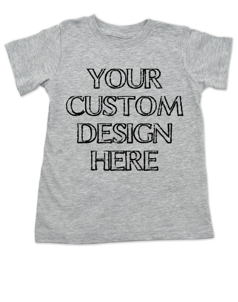 custom create your own toddler shirt, funny toddler shirts, personalized baby t-shirt, customized toddler gifts, Unique birthday gift for toddler, Custom Toddler T-shirt, Grey
