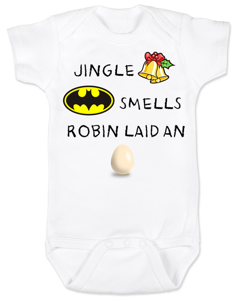 Jingle bells, batman smells, funny christmas baby clothes, robin laid an egg, funny jingle bells Bodysuit, silly christmas onsie