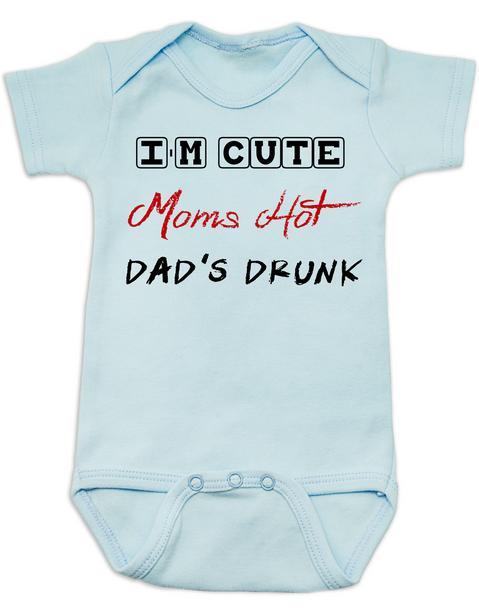 Dad's drunk baby Bodysuit, i'm cute mom's hot, funny dad drinking Bodysuit, beer drinking dad, daddy is drunk baby onsie, blue