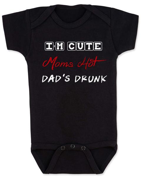 Dad's drunk baby Bodysuit, i'm cute mom's hot, funny dad drinking Bodysuit, beer drinking dad, daddy is drunk baby onsie, black