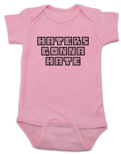 Haters Gonna Hate Baby Bodysuit, Gangsta baby, Players gonna play, badass baby onsie, funny gangster baby Bodysuit, Don't hate on me infant bodysuit, pink