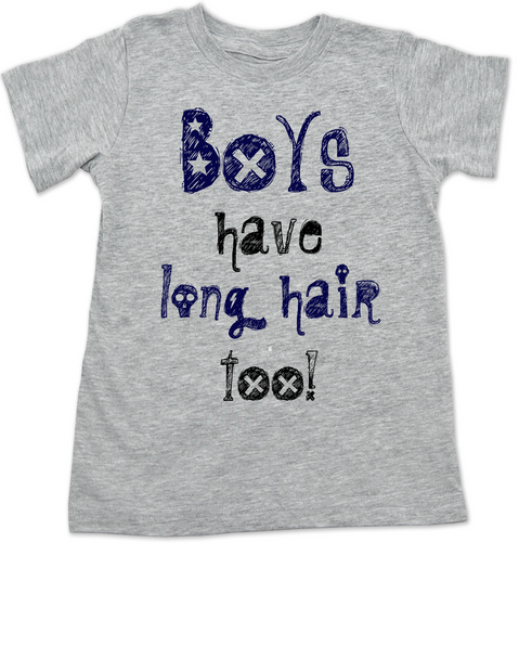 Boys have long hair too Toddler Shirt, Long haired little boy, funny shirt for boys with long hair, no I'm not a girl, long hair little boy shirt, grey
