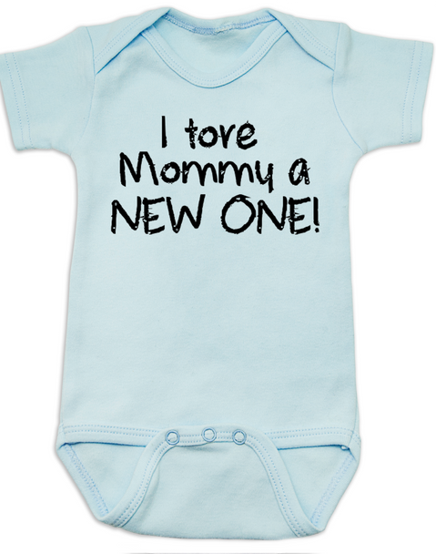 I tore Mommy a New One baby Bodysuit, funny labor onsie, mommy tore during labor, baby shower gag gift, blue