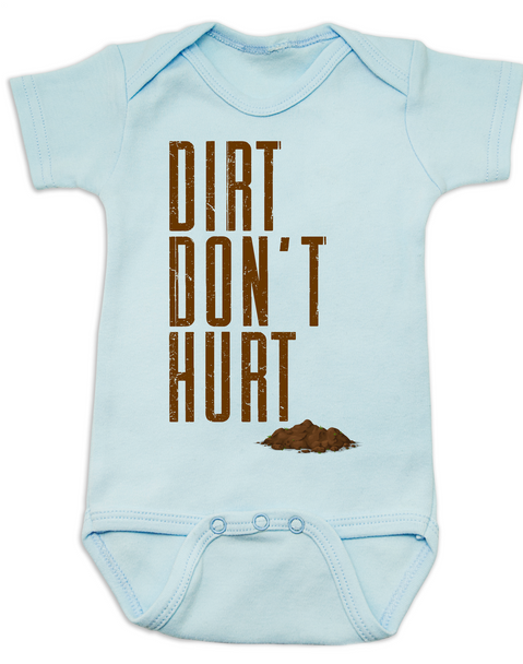 Dirt don't hurt baby Bodysuit, baby playing in dirt, nature baby, babies exploring outside, it's ok to play in dirt, funny Bodysuit for active parents, dirt won't hurt a baby, play in mud baby Bodysuit, play outdoors baby Bodysuit, baby exploring nature gift, hippie baby, earth baby, blue