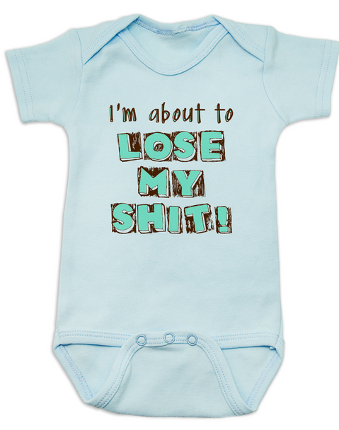 About to lose my shit baby Bodysuit, I'm about to lose my shit, baby is about lose his shit, funny baby Bodysuit about poop, funny offensive baby Bodysuit, I'm going to lose my shit baby, blue