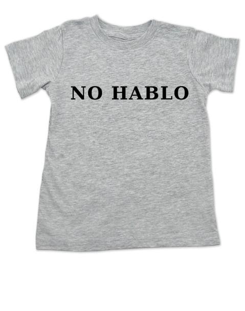 No Hablo toddler shirt, no speak, I don't speak, funny spanish onsie, grey