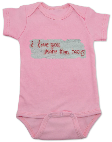 I love you more than tacos graffiti wall baby Bodysuit, pink