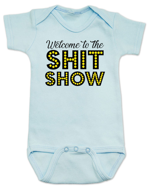Welcome to the shit show baby Bodysuit, shit show baby, parenting is a shit show, funny baby Bodysuit, blue