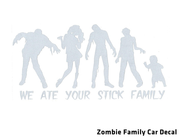 We ate your stick family, zombie family car decal, Zombie family sticker, funny zombie car sticker, Zombie family decal, zombie lover parents, gift for new parents who love zombies, Zombie baby gift, Undead family decal, funny undead family, zombie vinyl car decal