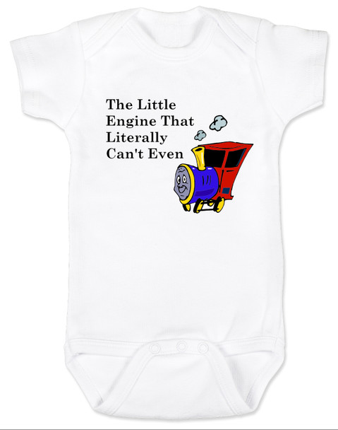 The little engine that could, literally can't even baby onesie, Little engine baby gift, funny train baby bodysuit, funny bookish baby gift, Book reference baby onesie, Little Engine Literally Can't Even, funny childrens book parody, nursery rhyme funny onesie, funny book baby bodysuit, Train engine baby onesie