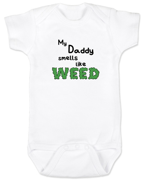 My daddy smells like weed, pothead parents, dad smokes pot, mom smokes weed, my daddy smokes weed, nap time is at 420,  stoner parents, dad gets high, white