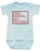User Manual Not Included Baby Bodysuit, clueless parents, no instructions included, blue