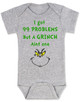 Grinch Problems Baby Bodysuit, Christmas Grinch Bodysuit, funny christmas baby clothes, Funny Christmas Bodysuit, 99 Problems, Jay-Z, The Grinch Onsie, grey