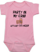 Party in my crib baby Bodysuit, Let's get tit-faced baby onsie, byob, baby party animal, pink