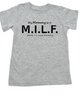 My Mommy is a M.I.L.F., Milf mom kid shirt, Hot mommy toddler gift, Mom I'll Love Forever, funny milf toddler shirt, M.I.L.F. toddler shirt, I'm with the milf, my mom is a milf, grey