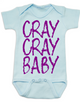 Cray Cray Baby Bodysuit, Crazy Baby Onsie, Infant fashion