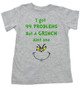 Grinch Problems toddler shirt, Christmas Grinch Bodysuit, Funny Christmas toddler shirt, 99 Problems, Jay-Z, The Grinch toddler t-shirt, grey