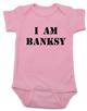 I am Banksy baby Bodysuit, Banksy baby clothing, pink