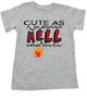 Cute as Hell Toddler Shirt, little hellion, little devil child shirt, cute as hell toddler shirt, cute as shit kid shirt, grey