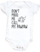 Don't make me call my Paw Paw Baby Bodysuit, baby gifts from grandparents, funny Paw Paw onsie, spoiled grand baby Bodysuit, personalized grandparent baby clothes