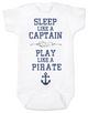 Sleep Like A Captain, Play Like a Pirate, wipe me booty, Aaaaar, Pirate baby, nautical onsie, Work Like a Captain Play Like a Pirate, Sailor infant bodysuit